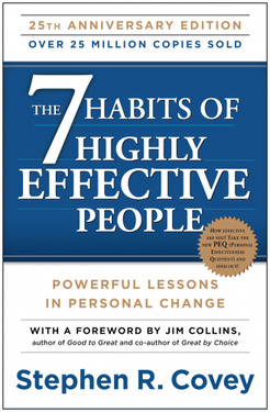 7 Habits Of Highly Effective People - The Ultimate Revelations Of Steven Covey