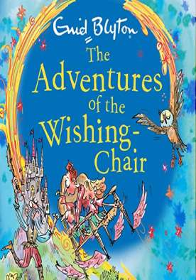 Adventures of the Wishing Chair - Book 1