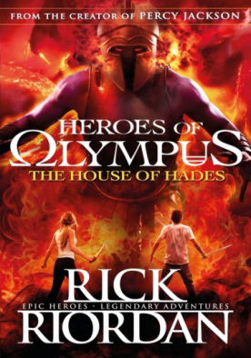 The House of Hades - The Heroes of Olympus