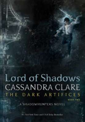 Lord Of Shadows - The Dark Artifices (Book Two)