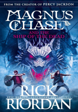Magnus Chase And The Ship Of The Dead - Magnus Chase Book 3
